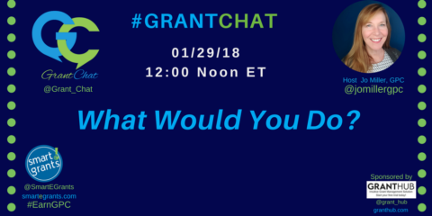 What Would You Do? #GrantChat